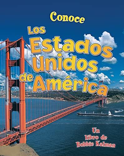 9780778782162: Conoce los Estados Unidos de America (Conoce Mi Pais (Paperback)) (Spanish Edition)