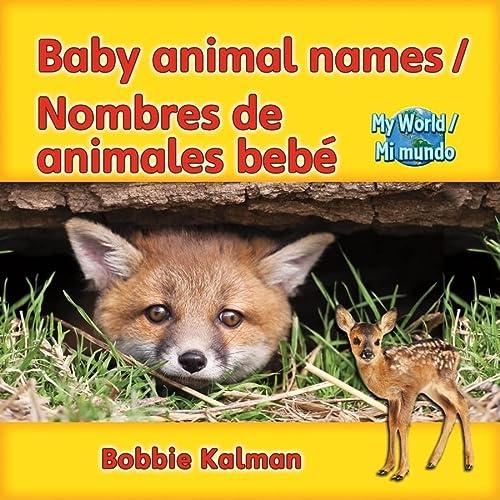 9780778782667: Baby Animal Names/Nombres de Animales Bebe (My World/ Mi Mundo)