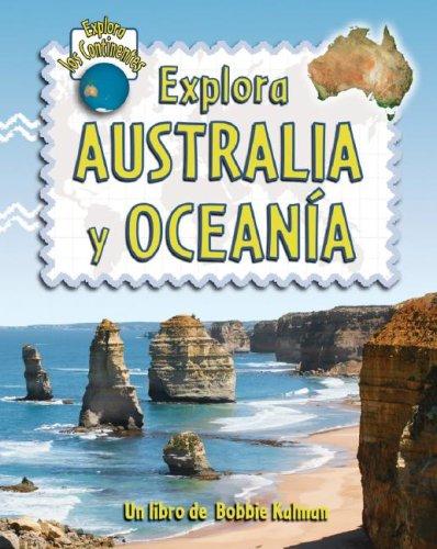 9780778782902: Explora Australia y Oceania (Explora Los Continentes)