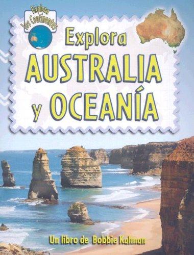 9780778782988: Explora Australia y Oceania (Explora Los Continentes)
