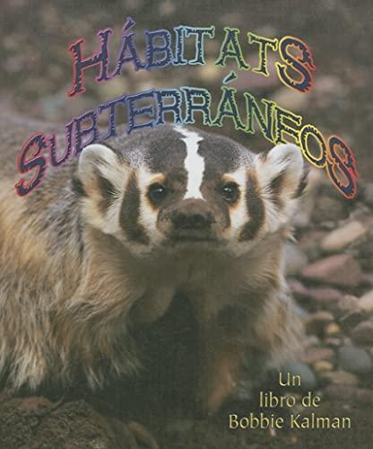 9780778783312: Habitats Subterraneos/ Underground Habitats (Introduccion a Los Habitats / Introduction to Habitats) (Spanish Edition)