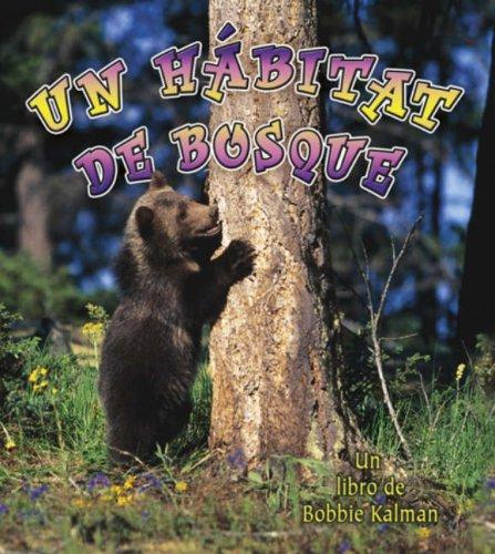 9780778783510: Un Habitat De Bosque/ A Forest Habitat (Introduccion a Los Habitats / Introduction to Habitats) (Spanish Edition)