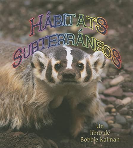 9780778783558: Habitats Subterraneos/ Underground Habitats (Introduccion a Los Habitats / Introduction to Habitats) (Spanish Edition)