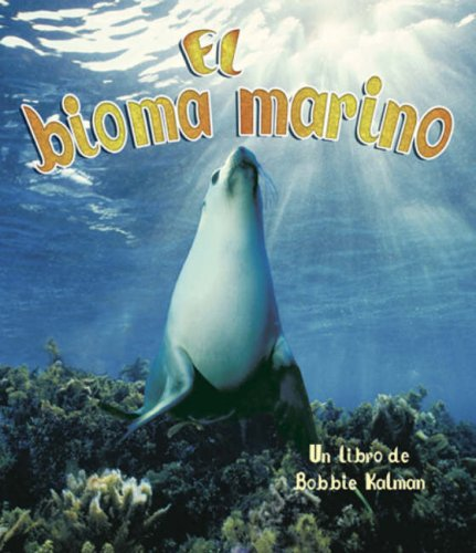 9780778784142: El Bioma Marino (Vida en el Mar) (Spanish Edition)