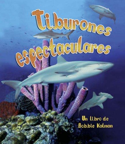 9780778784159: Tiburones Espectaculares (Vida en el Mar) (Spanish Edition)