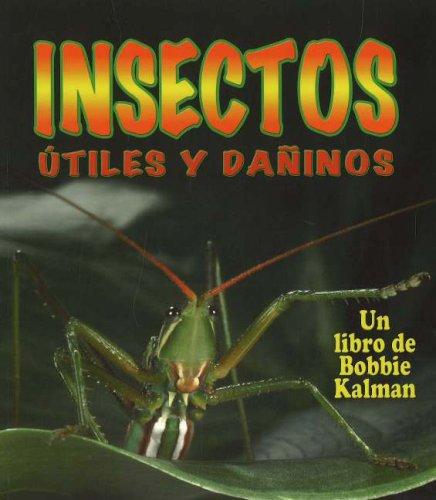 9780778785132: Insectos Utiles y Daninos (Mundo de los Insectos) (Spanish Edition)