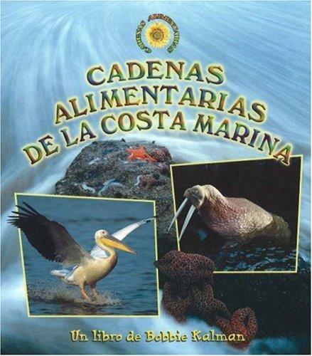 Cadenas Alimentarias De La Costa Marina / Seashore Food Chains (Cadenas Alimentarias / ...