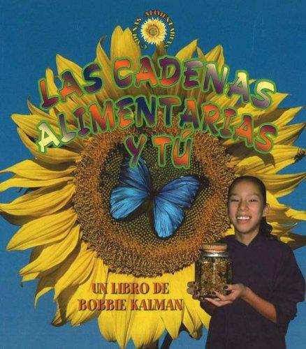 Las Cadenas Alimentarias y Tu (Spanish Edition): Kalman, Bobbie