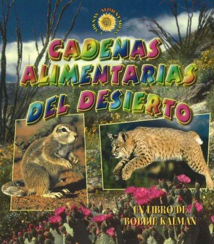 9780778785460: Cadenas Alimentarias Del Desierto / Desert Food Chains (Cadenas Alimentarias / Food Chains) (Spanish Edition)
