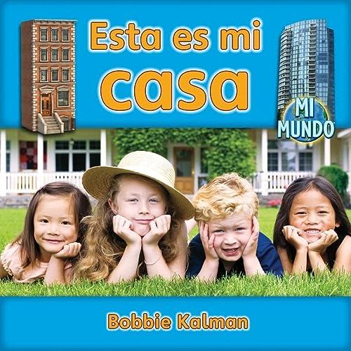 9780778785606: Esta Es Mi Casa (Mi Mundo)
