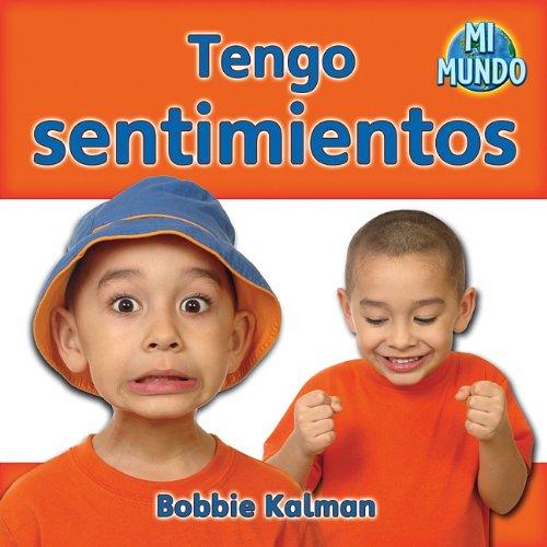 9780778785804: Tengo sentimientos / I Have Feelings (Mi Mundo) (Spanish Edition)