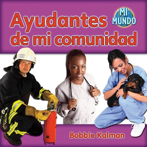 9780778785897: Ayudantes de Mi Comunidad (Mi Mundo (Paperback)) (Spanish Edition)