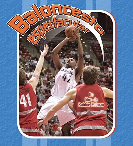 9780778786467: Baloncesto Espectacular = Slam Dunk Basketball (Deportes Para Principiantes)