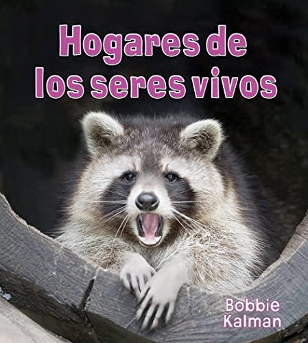 9780778786870: Hogares de los Seres Vivos = Homes of Living Things (Introduccion a Los Seres Vivos)