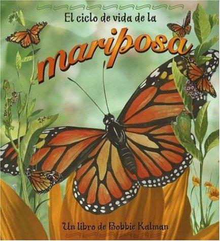9780778787082: El Ciclo de Vida de la Mariposa = Life Cycle of a Butterfly