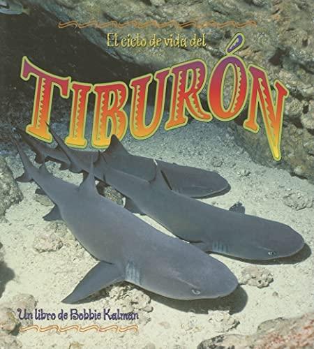 9780778787198: El Ciclo de Vida del Tiburon (Ciclos de Vida) (Spanish Edition)