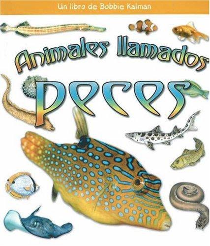 9780778788690: Animales Ilamados Peces (Que Tipo De Animal Es? / What Kind of Animal Is It?)