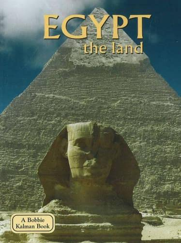 9780778793052: Egypt: The Land (Lands, Peoples, & Cultures (Hardcover))