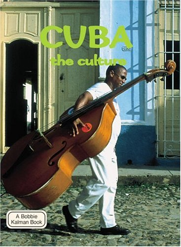 9780778793267: Cuba The Culture (Lands, Peoples, and Cultures)