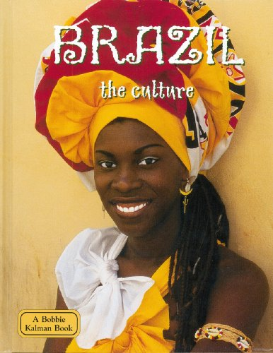 9780778793403: Brazil: The Culture (Lands, Peoples, and Cultures) (Lands, Peoples & Cultures)