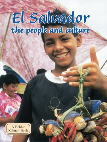 El Salvador: The People and Culture (Lands, Peoples, and Cultures): Greg Nickles