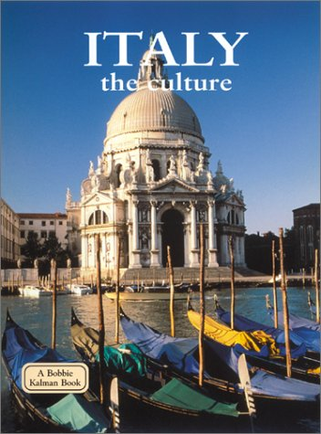 9780778793717: Italy - the Culture (Lands, Peoples, and Cultures)