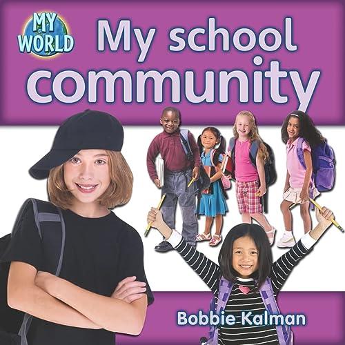 9780778794424: My School Community (My World)
