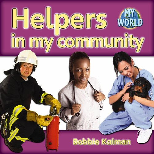 9780778794448: Helpers in My Community (My World, Level G)