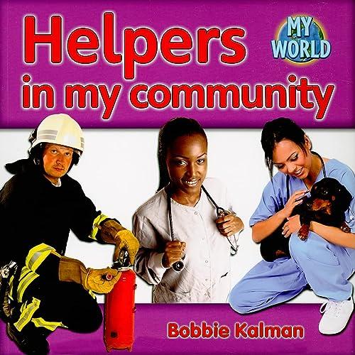 9780778794882: Helpers in My Community (My World: Series G)