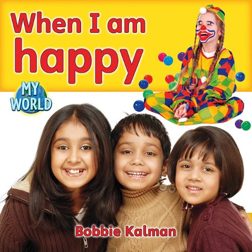 9780778795032: When I Am Happy (My World, Level C)