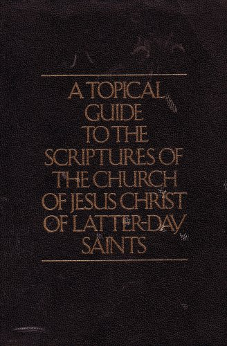 9780778796312: A Topical Guide to the Scriptures of the Church of Jesus Christ of Latter-day Saints (1977 Printing, 7787963)