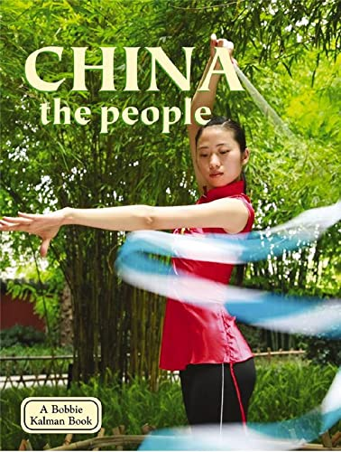 9780778796688: China: The People (Lands, Peoples, and Cultures)