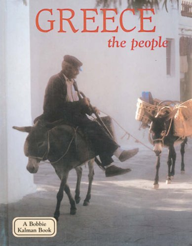 9780778796770: Greece - The People (Lands, Peoples, Cultures) (Lands, Peoples, Cultures (Paperback))
