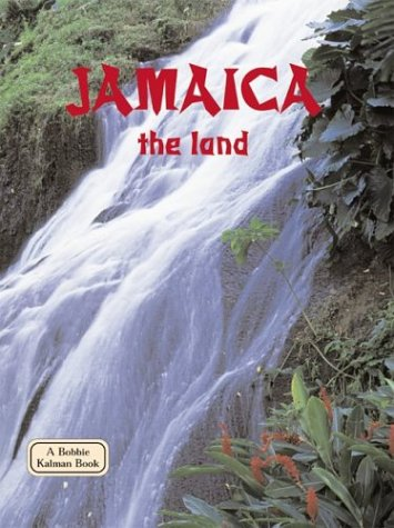 9780778796985: Jamaica the Land (Lands, Peoples, & Cultures (Paperback))