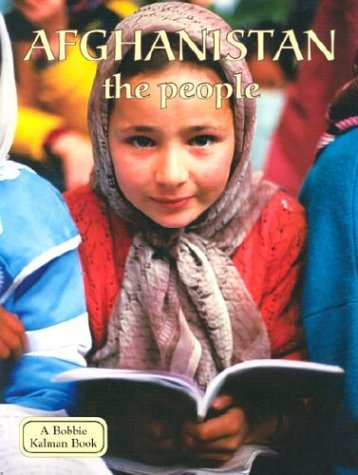 9780778797043: Afghanistan: The People (Lands, Peoples & Cultures)