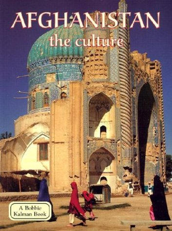 9780778797050: Afghanistan the Culture (Lands, Peoples, & Cultures)