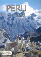 9780778797098: Peru the Land (Lands, Peoples, & Cultures)