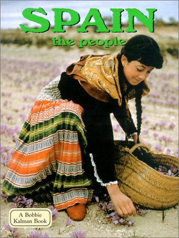 9780778797333: Spain the People (Lands, Peoples & Cultures)