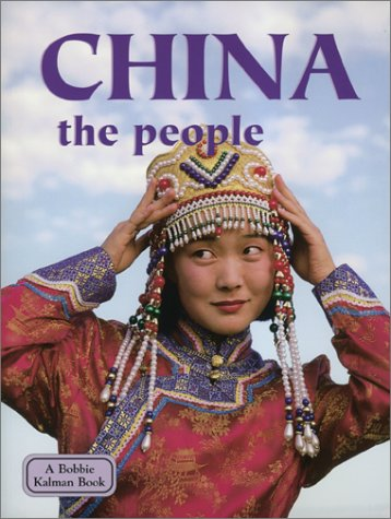 9780778797470: China the People (Lands, Peoples, and Cultures)