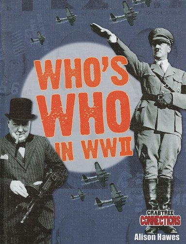 9780778799337: Who's Who in WWII (Crabtree Connections)