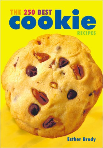9780778800361: The 250 Best Cookie Recipes