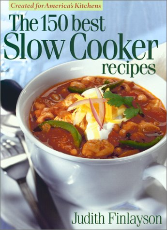 9780778800392: The 150 Best Slow Cooker Recipes