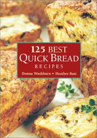 9780778800446: 125 Best Quick Bread Recipes