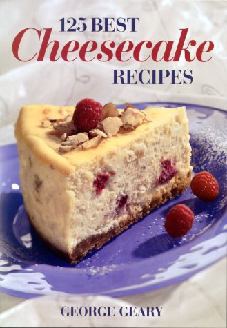 9780778800545: 125 Best Cheesecake Recipes