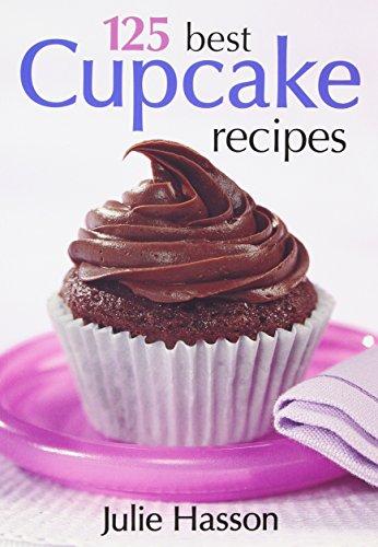 9780778801122: 125 Best Cupcake Recipes