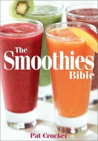 9780778801207: The Smoothies Bible