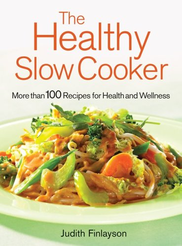HEALTHY SLOW COOKER MORE THAN 100 DISHES