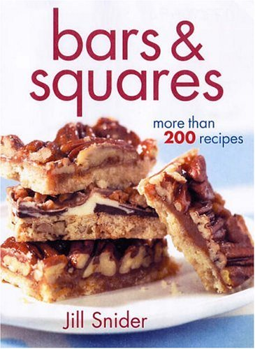 9780778801474: Bars & Squares: More Than 200 Recipes