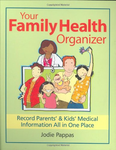 9780778801740: Your Family Health Organizer: Record Parents' and Kids' Medical Information All in One Place