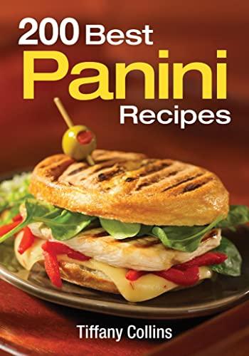 9780778802013: 200 Best Panini Recipes